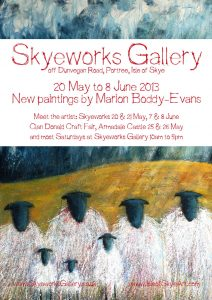 Solo painting exhibition by Marion Boddy-Evans at Skyeworks Gallery on the Isle of Skye