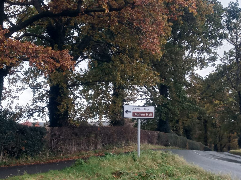 Higham Hall roadsign